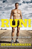 Run! Stories of blisters and bliss