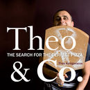 Theo & Co.: The Search for the Perfect Pizza