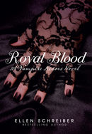Royal Blood : A Vampire Kisses Novel