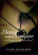 Dance with a Vampire: A Vampire Kisses Novel