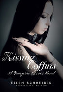 Kissing Coffins : A Vampire Kisses Novel