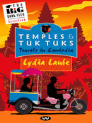 Temples and Tuk Tuks
