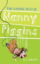Nanny Piggins and the Daring Rescue
