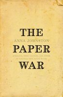 The Paper War: Morality, Print Culture, and Power in Colonial New South Wales