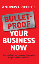 Bulletproof Your Business Now