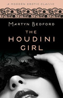 The Houdini Girl (Modern Erotic Classics)