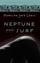 Neptune and Surf (Modern Erotic Classics)