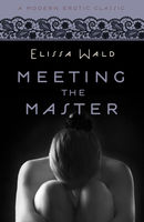 Meeting the Master (Modern Erotic Classics)