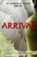 Arrival The Strangers of Paragor Book One