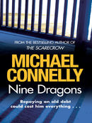 Nine Dragons: Harry Bosch Mystery 14