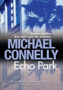 Echo Park: Harry Bosch Mystery 12