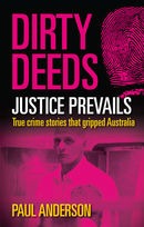 Dirty Deeds: Justice Prevails