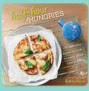 Half Hour Hungries: 30 Recipes That Kids Can Make in 30 Minutes or Less