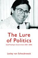 The Lure of Politics: Geoff Gallop's Government 2001–2006