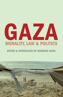 Gaza: Morality, Law & Politics