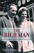 The Rich Man: A Son's Journey to Discover His Real Father