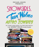 Showgirls, Teen Wolves and Astro Zombies