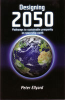Designing 2050: Pathways to Sustainable Prosperity on Spaceship Earth