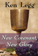 New Covenant, New Glory