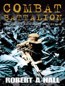 Combat Battalion: The 8th Battalion in Vietnam