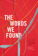 The Words We Found: The Best Writing From 21 Years of Voiceworks Magazine