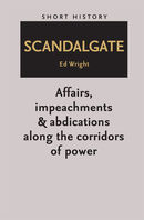 Scandalgate - Short History Series
