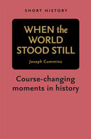 When the World Stood Still - Short History Series
