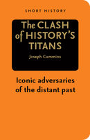 The Clash of History's Titans - Short History Series