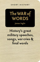 The War of Words - Short History Series