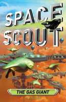 Space Scout: The Gas Giant
