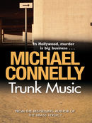 Trunk Music: Harry Bosch Mystery 5