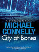 City of Bones: Harry Bosch Mystery 8