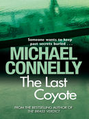 The Last Coyote: Harry Bosch Mystery 4