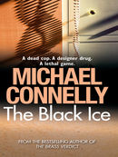 The Black Ice: Harry Bosch Mystery 2