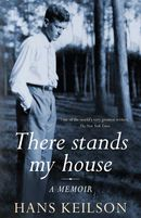 There Stands My House: a memoir
