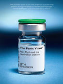 The Panic Virus: Fear, Myth and the Vaccination Debate