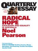 Quarterly Essay 35, Radical Hope: Education and Equality in Australia