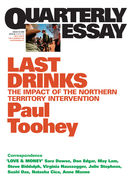 Quarterly Essay 30, Last Drinks: The Impact of the Nothern Territory Intervention