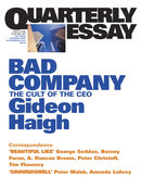 Quarterly Essay 10, Bad Company: The Cult of the CEO