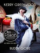 Ruddy Gore: Miss Fisher's Murder Mysteries
