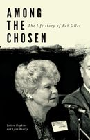 Among the Chosen The Life Story of Pat Giles