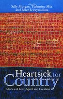 Heartsick for Country Stories of Love, Spirit and Creation