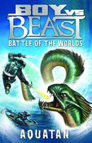 Boy vs Beast: Aquatan: Battle of the Worlds