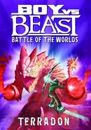 Boy vs Beast: Terradon: Battle of the Worlds