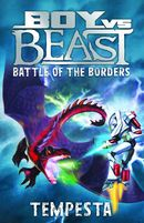 Boy vs Beast: Tempesta: Battle of the Borders