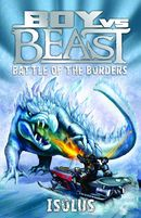 Boy vs Beast: Isolus: Battle of the Borders
