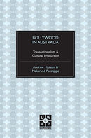 Bollywood in Australia: Transnationalism and Cultural Production