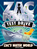 Zac Power Test Drive: Zac's Water World