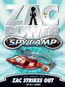 Zac Power Spy Camp: Zac Strikes Out