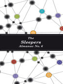 The Sleepers Almanac No. 6